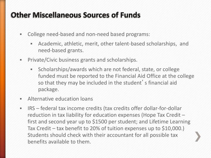 Other Miscellaneous Sources of Funds