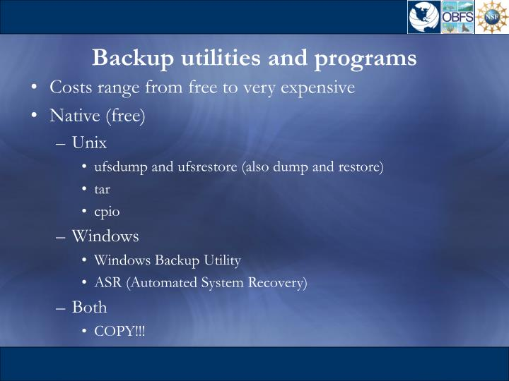 Backup utilities and programs