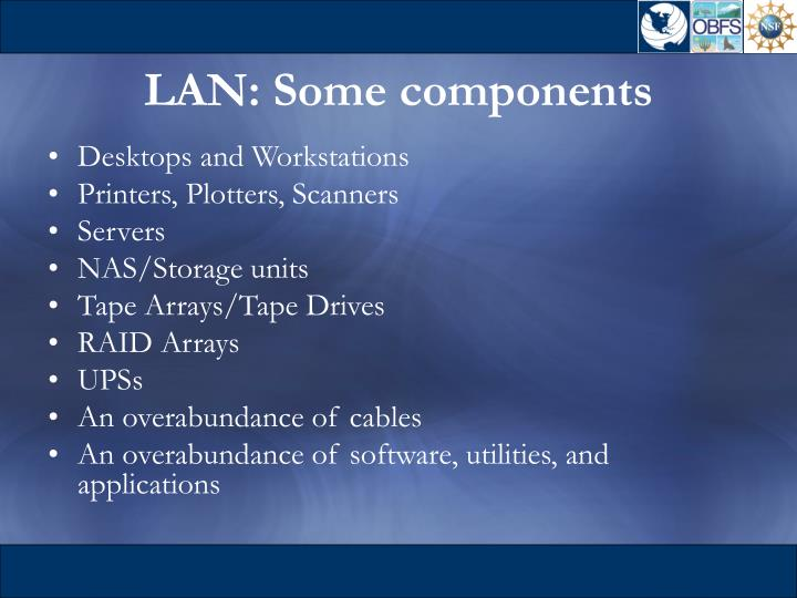 LAN: Some components