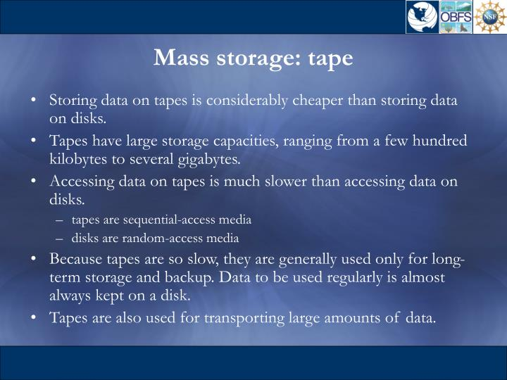 Mass storage: tape