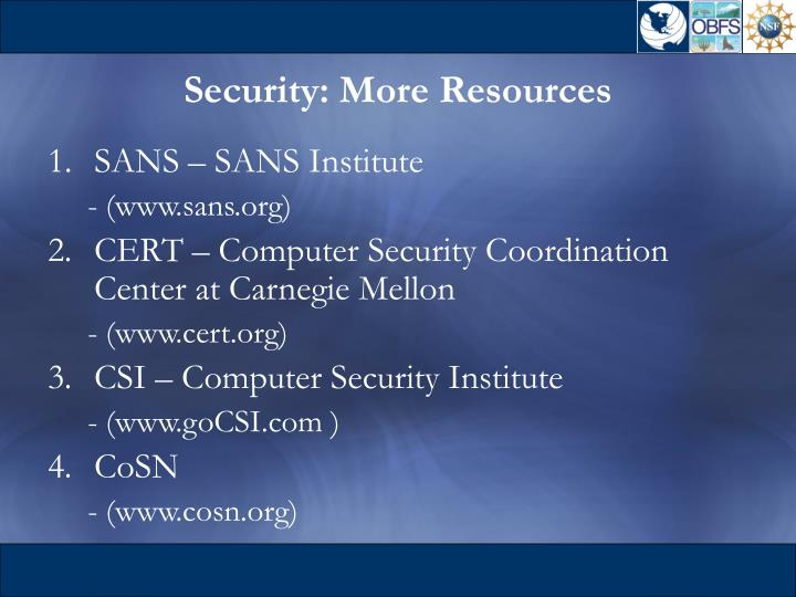 Security: More Resources