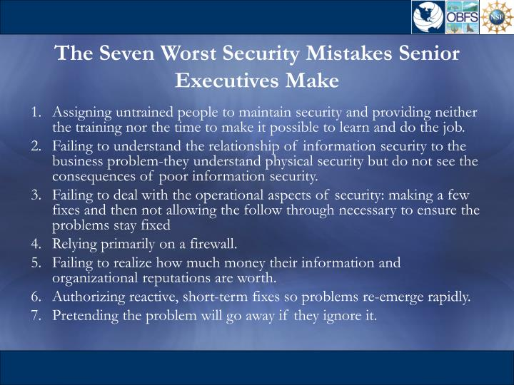 The Seven Worst Security Mistakes Senior Executives Make