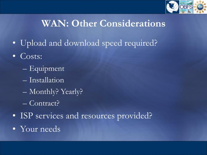 WAN: Other Considerations