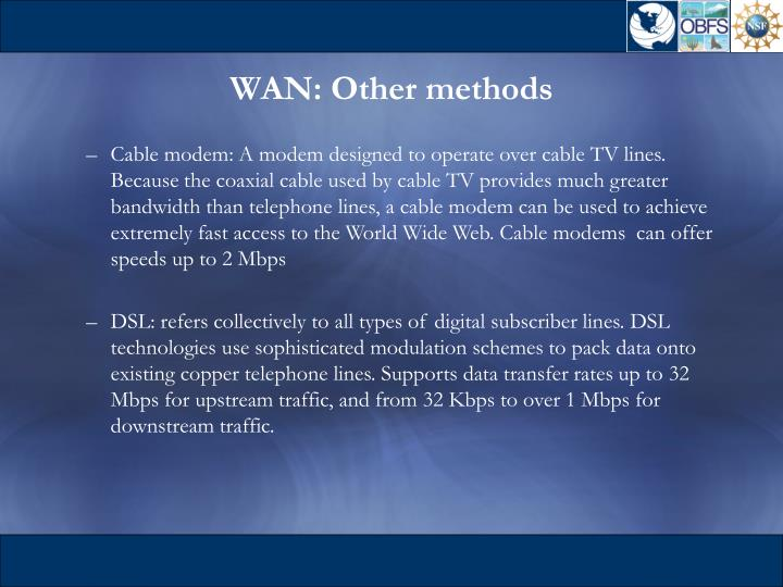 WAN: Other methods