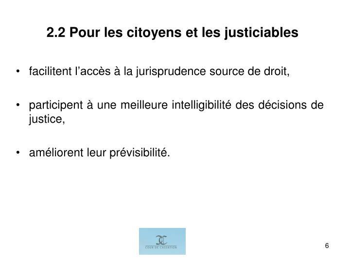 2.2 Pour les citoyens et les justiciables