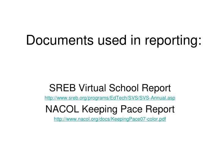 Documents used in reporting: