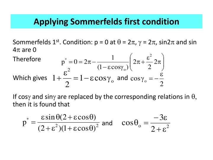 Applying Sommerfelds first condition