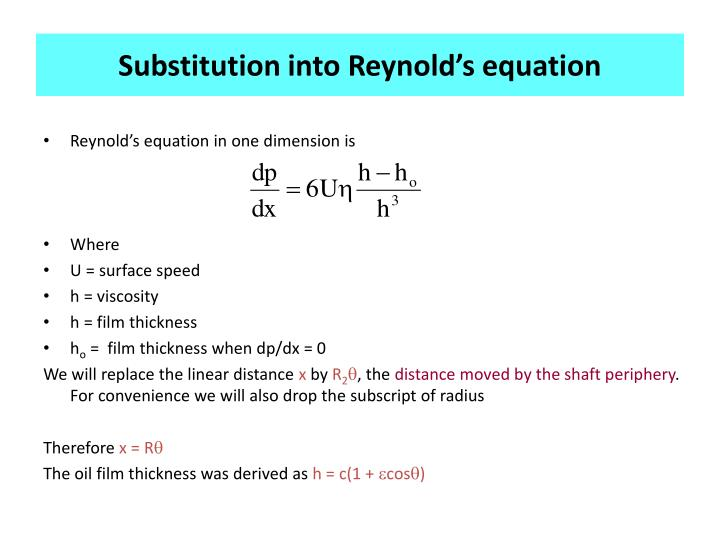 Substitution into Reynold's equation