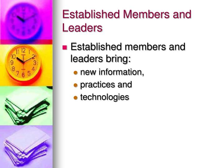 Established Members and Leaders