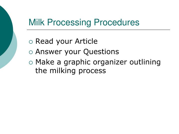 Milk Processing Procedures