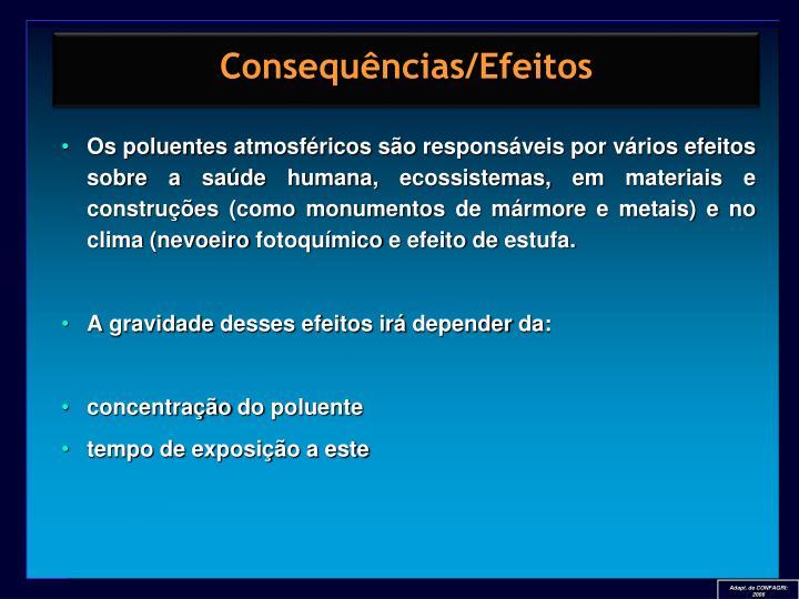 Consequências/Efeitos