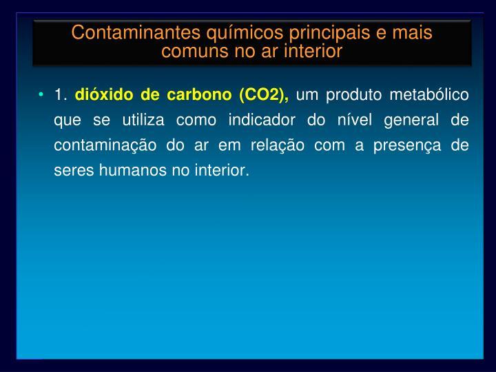 Contaminantes químicos principais e mais