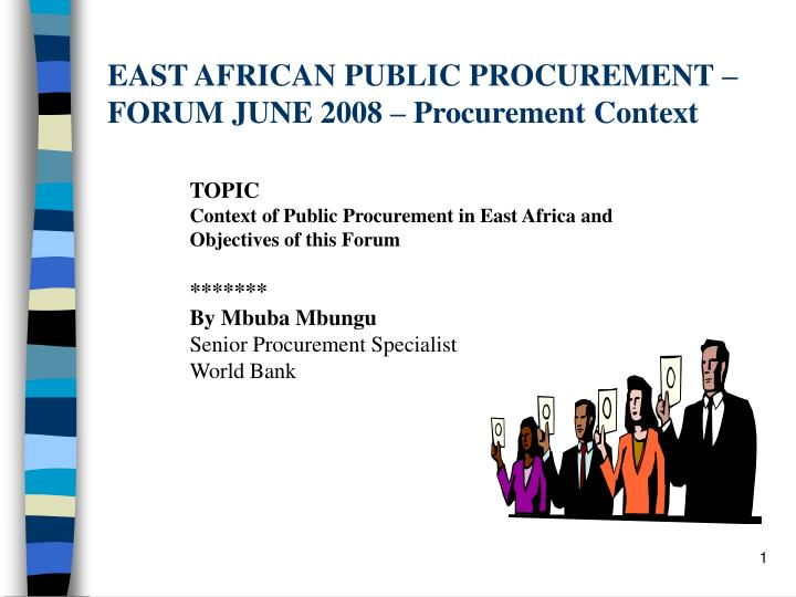 East african public procurement forum june 2008 procurement context