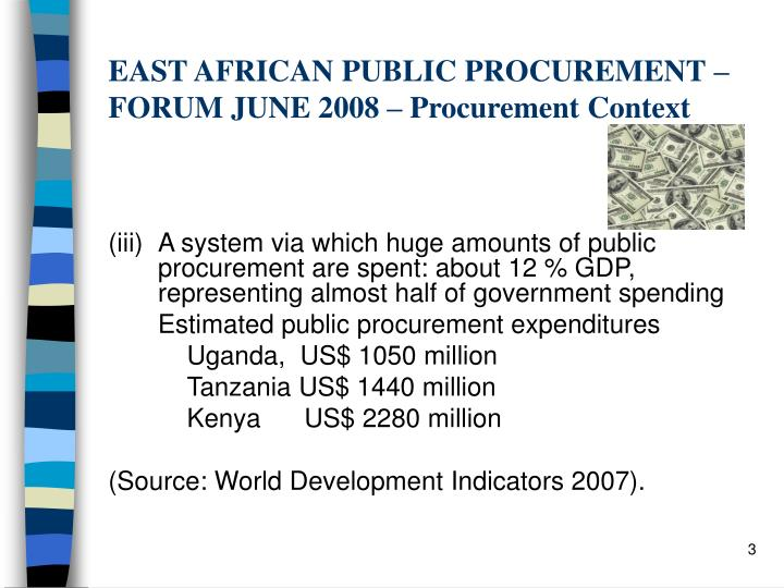 East african public procurement forum june 2008 procurement context1