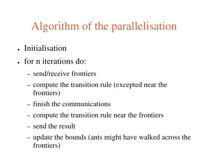 Algorithm of the parallelisation