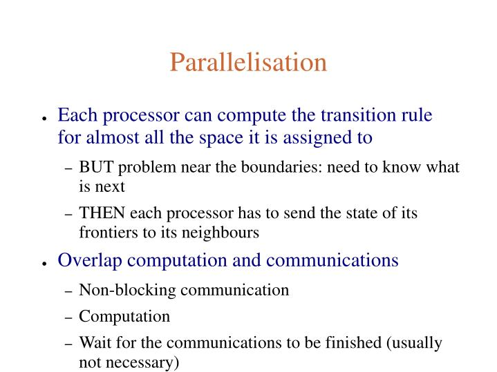 Parallelisation
