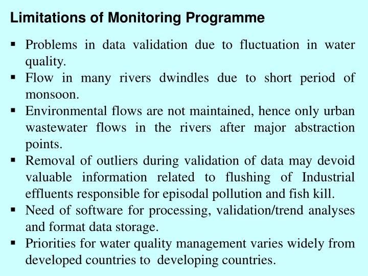 Limitations of Monitoring Programme