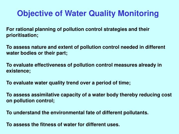 For rational planning of pollution control strategies and their prioritisation;