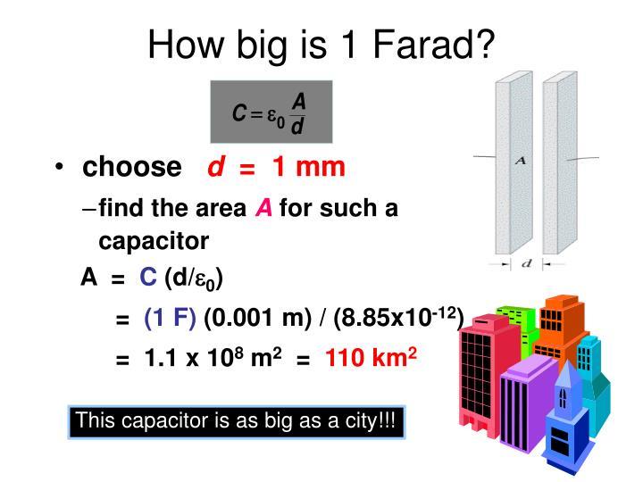 How big is 1 Farad?