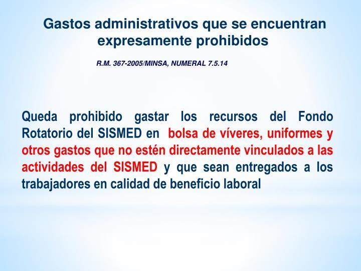 Gastos administrativos que se encuentran expresamente prohibidos
