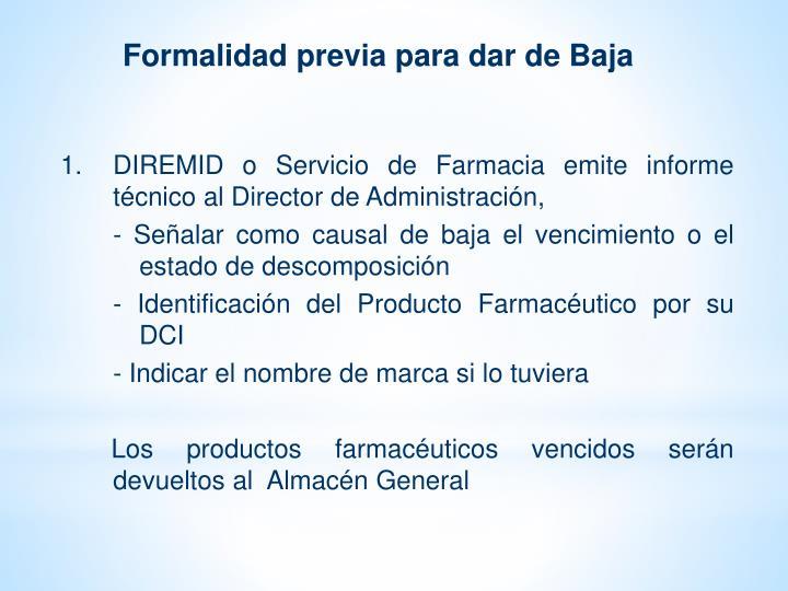 Formalidad previa para dar de Baja
