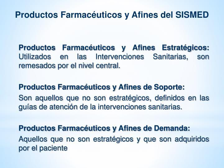 Productos Farmacéuticos y Afines del SISMED
