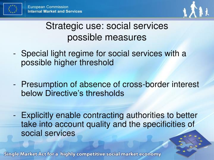 Strategic use: social services