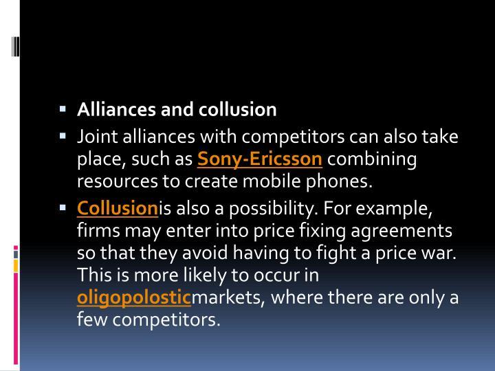 Alliances and collusion