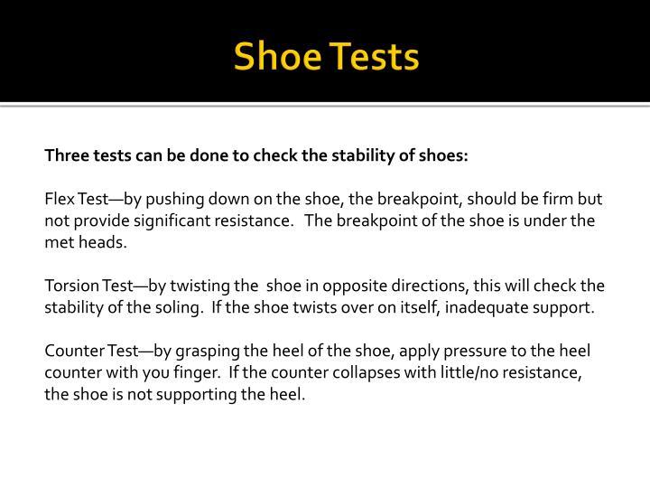 Shoe Tests