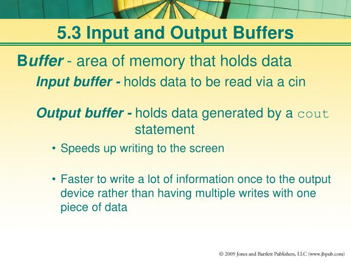 5.3 Input and Output Buffers