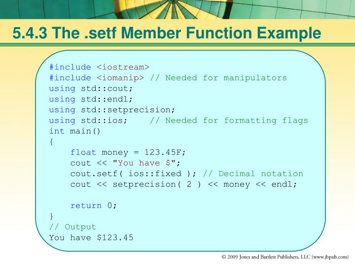 5.4.3 The .setf Member Function Example