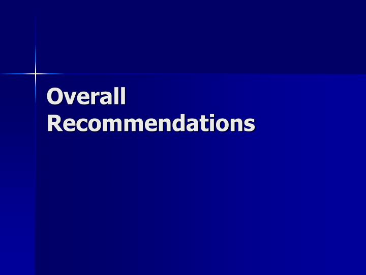 Overall Recommendations