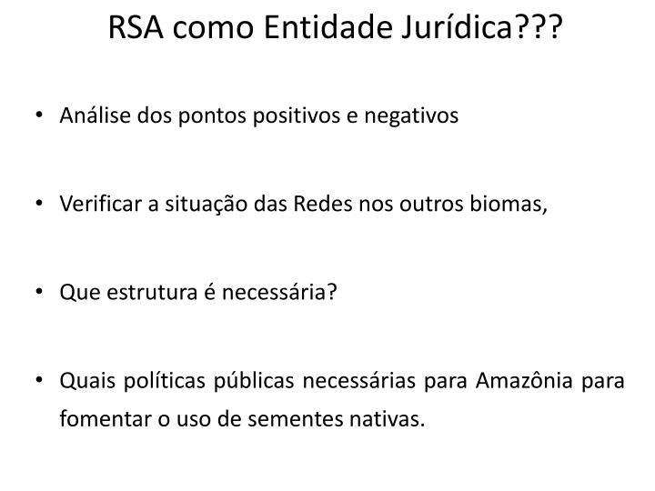 RSA como Entidade Jurídica???