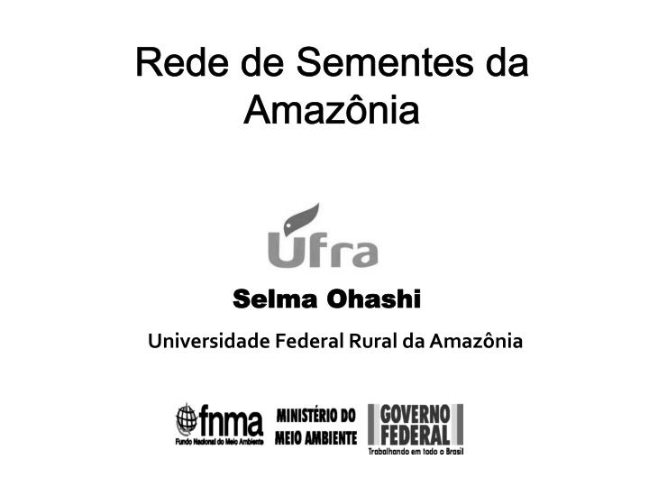Rede de Sementes da Amazônia