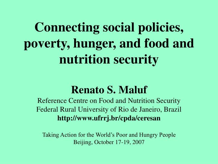 Connecting social policies, poverty, hunger, and food and nutrition security