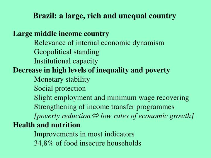Brazil: a large, rich and unequal country