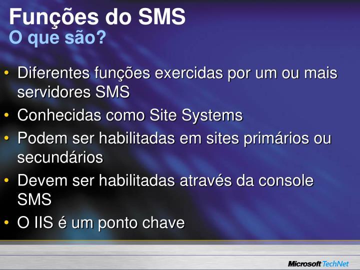 Funções do SMS
