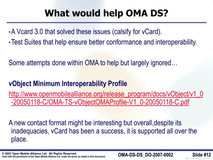 What would help OMA DS?