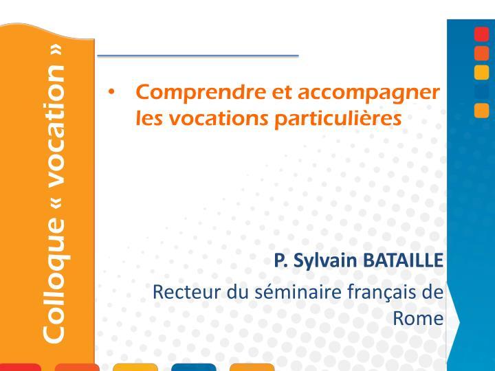 P. Sylvain BATAILLE