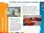 pavillon des vocations lourdes