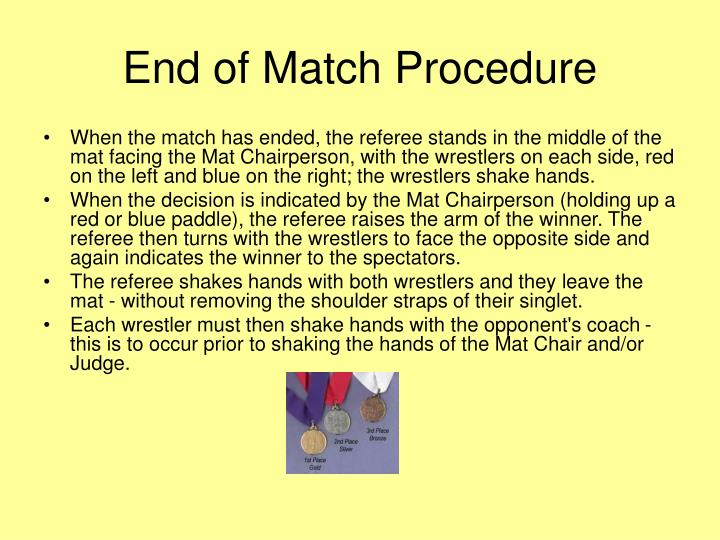 End of Match Procedure