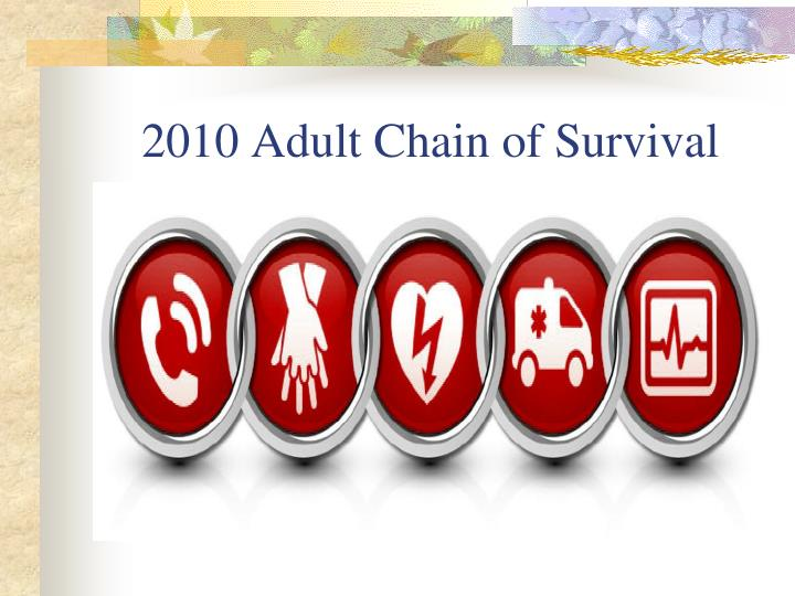 2010 Adult Chain of Survival