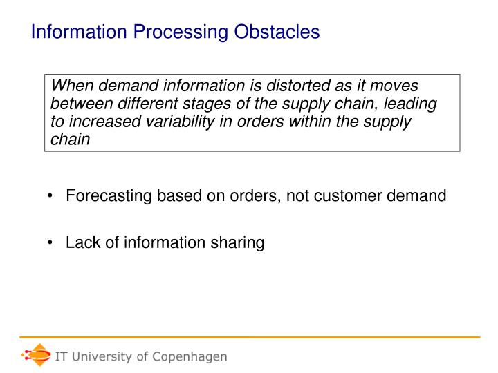 Information Processing Obstacles