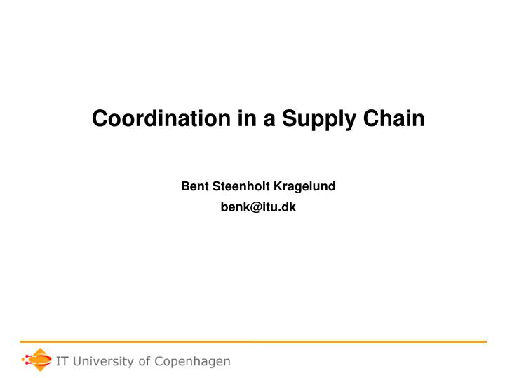 Coordination in a Supply Chain