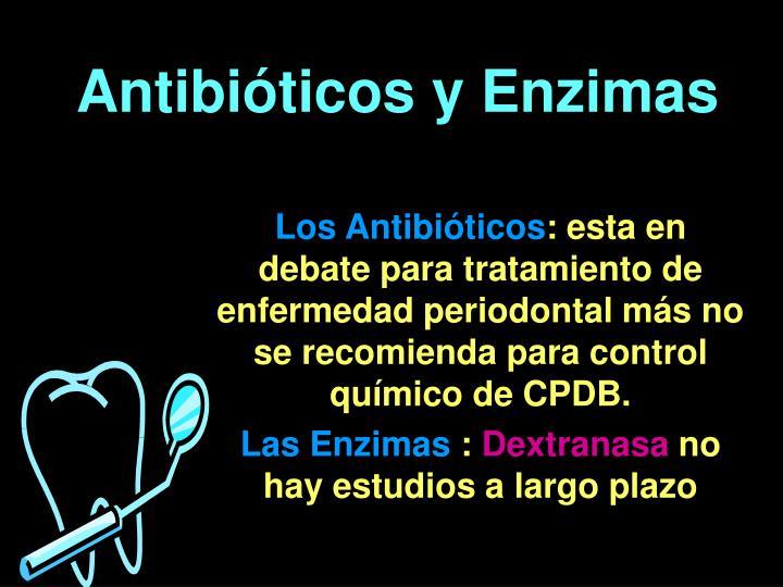 Antibióticos y Enzimas