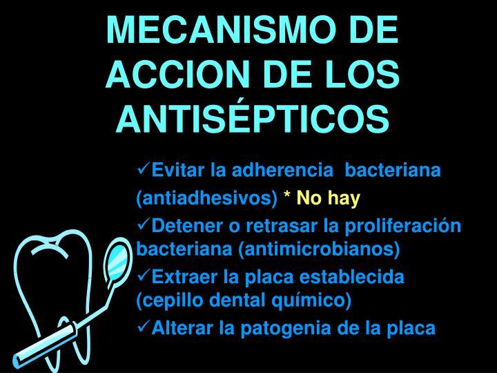 MECANISMO DE ACCION DE LOS ANTISÉPTICOS