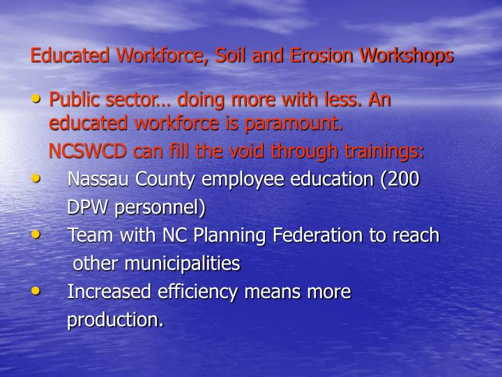 Educated Workforce, Soil and Erosion Workshops
