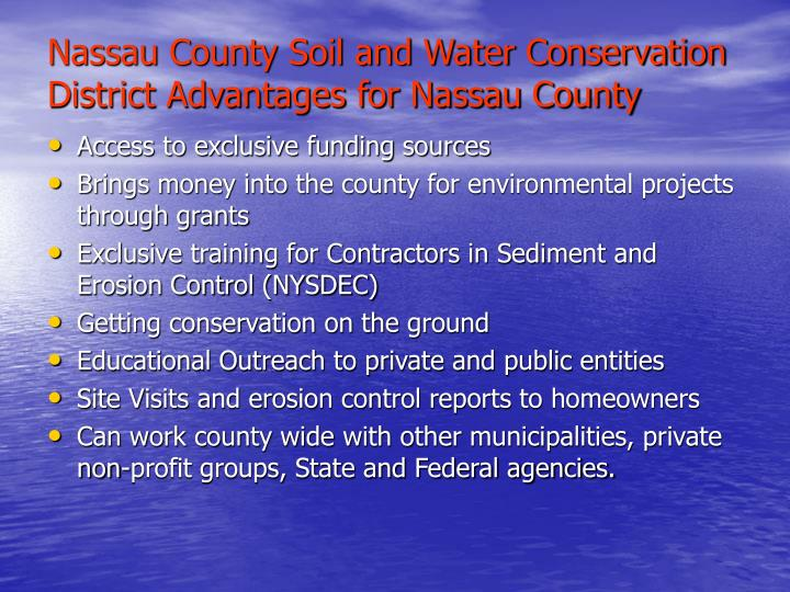 Nassau County Soil and Water Conservation District Advantages for Nassau County