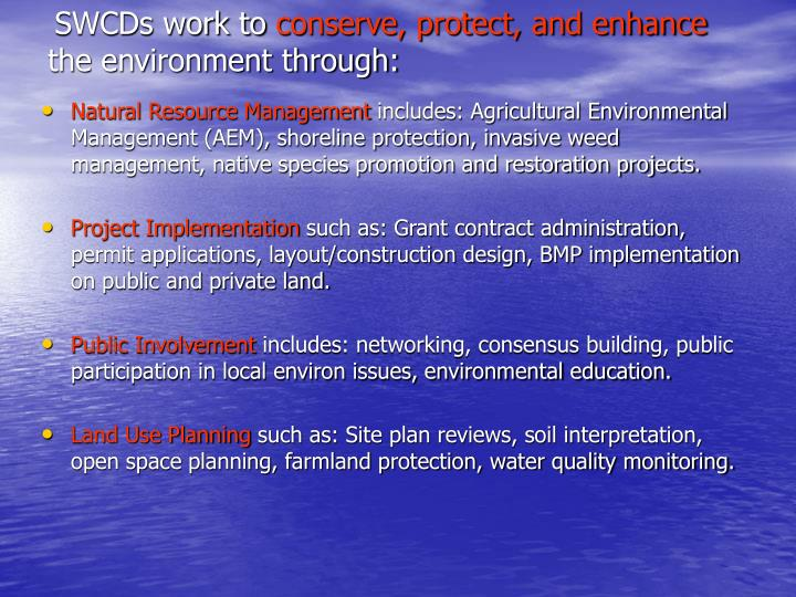 Swcds work to conserve protect and enhance the environment through