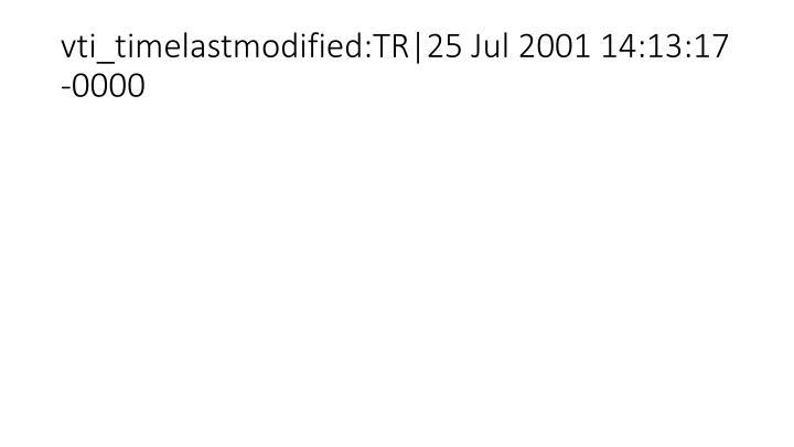 vti_timelastmodified:TR|25 Jul 2001 14:13:17 -0000